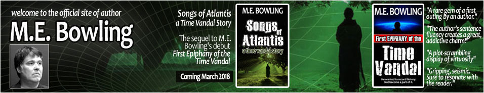 Time Travel Science Fiction - M. E. Bowling - First Epiphany of the Time Vandal